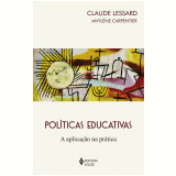 Políticas Educativas - Claude Lessard, Anylène Carpentier
