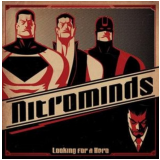 Nitrominds - Looking For A Hero (CD) - Nitrominds