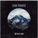 Rosa de Saron - Gran Paradiso (CD) - Rosa de Saron
