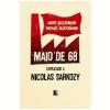 Maio de 68: Explicando a Nicolas Sarcozy