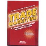 Trade Marketing -  Alvares Francisco Javier Mendizabal