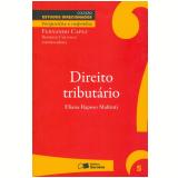 Direito Tributário (Vol. 5) - Eliana Raposo Maltinti