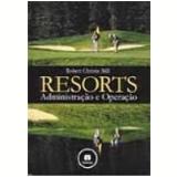 Resorts Administração e Operação - Robert Christie Mill