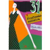 31 Profiss�o Solteira - Claudia Aldana