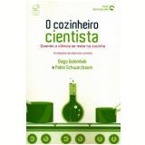 O Cozinheiro Cientista - Diego Golombek, Pablo Schwarzbaum