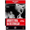 Arquitetura da Destrui��o (DVD)