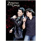 Zé Henrique e Gabriel - Ao Vivo (DVD) - Zé Henrique e Gabriel