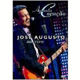 José Augusto - Ao Vivo - Aguenta Coração (DVD) - José Augusto