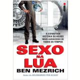 Sexo na Lua - Ben Mezrich