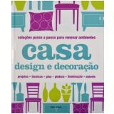 Casa: Design e Decoração - Clare Steel