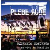 Plebe Rude - Rachando Concreto - Ao Vivo (CD)