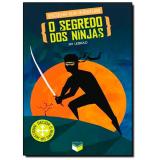 O Segredo Dos Ninjas (Vol.4) - Jay Leibold