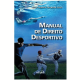 Manual De Direito Desportivo - Cesar Augusto Cavazzola Junior