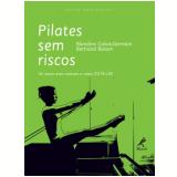 Pilates Sem Riscos - Calais Germain Blandine, Bertra Raison