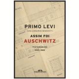 Assim Foi Auschwitz - Primo Levi