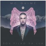 Mc Guime - Sou Filho da Lua (CD) - Mc Guime