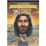Você Conhece Jesus? - Ellen Morgan
