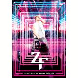 Zé Felipe - Na Mesma Estrada  (DVD) - Zé Felipe
