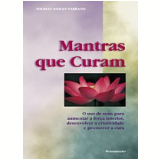 Mantras que Curam - Tomas Ashley-Farrand