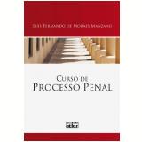 Curso de Processo Penal - Luís Fernando de Moraes Manzano