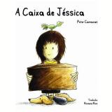 A Caixa de Jéssica - Peter Carnavas