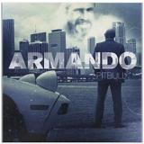 Pitbull - Armando (CD) - Pitbull
