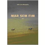 Mar Sem Fim - Sul (DVD) - JoÃo Lara Mesquita (Diretor)