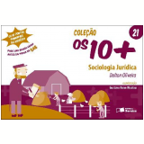 COL. OS 10 + VOL 21 -  SOCIOLOGIA JUR�DICA - 1� edi��o (Ebook) - Dalton Oliveira