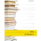 Teoria da literatura i (Ebook) - Regina Zilberman