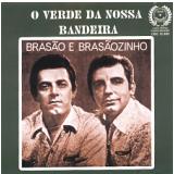 Brasão & Brasãozinho - O Verde De Nossa Bandeira (CD) - Brasão & Brasãozinho