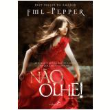 Nao Olhe! - Fml Pepper