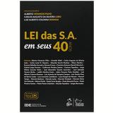Lei das S. A. Em Seus 40 Anos - Alberto Venancio Filho, Carlos Augusto da Silveira Lobo