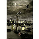 Memórias Para Um Kiumba - Jose Usher