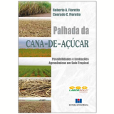 Palhada da Cana-de-Açúcar - Conrado C. Fioretto, Roberto A. Fioretto
