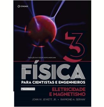 Física - Para Cientistas e Engenheiros (Vol. 3)