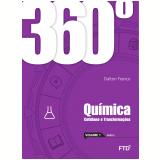 360º - Química - Cotidiano e Transformações (Vol. 1) - Dalton Franco