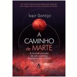 A Caminho de Marte - Ivair Gontijo