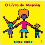 O Livro da Mamãe - Todd Parr