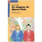 As Viagens de Marco Polo - Marco Polo