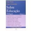 Sobre Educa��o Di�logos (Vol. 2)