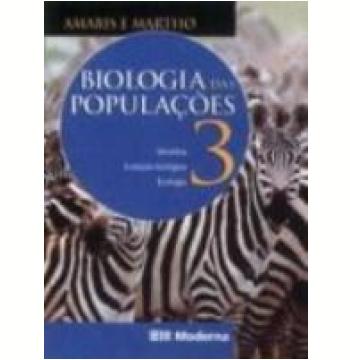 Biologia das Populações Genética, Evolução e Ecologia 2ª Edição Vol. 3