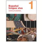 EspaÑol Lengua Viva Cuaderno de Actividades Vol. 1 - Editora Moderna