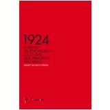 1924: O Di�rio da Revolu��o - Duarte Pacheco Pereira