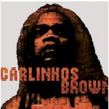 Carlinhos Brown - A Gente Ainda Não Sonhou (CD) - Carlinhos Brown