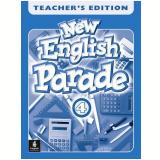 New English Parade 4 Teacher's Book British English - Mario Herrera