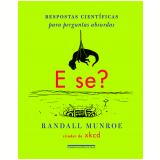 E Se? - Randall Munroe