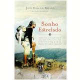 Sonho Estrelado - Jos� Ubaldo Baiano