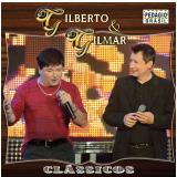 Gilberto E Gilmar- Clássicos (CD) - Gilberto e Gilmar