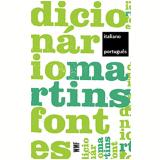 Dicionário Martins Fontes Italiano - Português - WMF MARTINS FONTES
