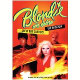Blondie Em Dobro - Live At Beat Club 1979 + Live In Uk 2014 (DVD) - Blondie